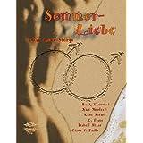 """Sommerliebe eine Anthologie aus  8 sinnlich-romantischen, humorvollen und erotischen Gay -Love -Storysvon """"C.   Flage"""""""