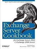 img - for Exchange Server Cookbook: For Exchange Server 2003 and Exchange 2000 Server 1st edition by Robichaux, Paul, Koslosky, Missy, Ganger, Devin L. (2005) Paperback book / textbook / text book