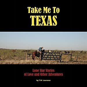 Take Me to Texas Audiobook