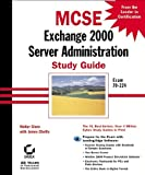 MCSE: Exchange Server 2000 Administration Study Guide (078212898X) by Glenn, Walter J.