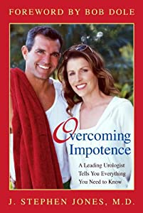 Overcoming Impotence: A Leading Urologist Tells You Everything You Need to Know