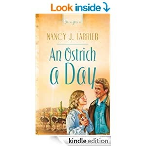 An Ostrich A Day (Truly Yours Digital Editions Book 449)