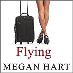 Flying | Megan Hart