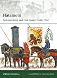 img - for Hatamoto: Samurai Horse and Foot Guards 1540-1724 (Elite) book / textbook / text book