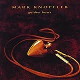echange, troc Mark Knopfler - Golden Heart
