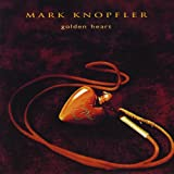 "Golden Heartvon ""Mark Knopfler"""