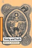 img - for Trinity and Truth (Cambridge Studies in Christian Doctrine) book / textbook / text book