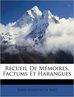 Recueil de M Moires, Factums Et Harangues: Amazon.ca ...