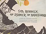 Sir Ribbeck of Ribbeck of Havelland (0200717502) by Theodor Fontane