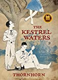 The Kestrel Waters: A Tale of Love and Devil (Thornhorn Southern Gothic)