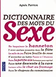 echange, troc Agnès Pierron - Dictionnaire des mots du sexe