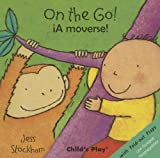 On the Go!/A Moverse! (Just Like Me!)