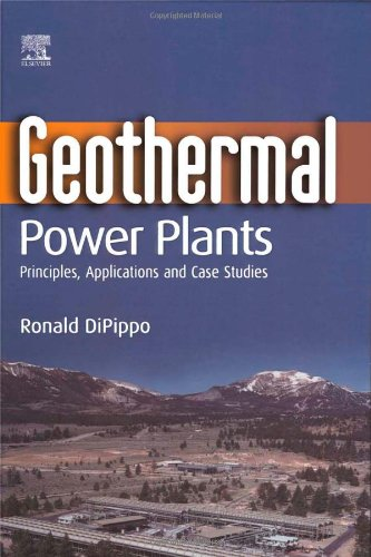 Geothermal Power Plants: Principles, Applications and Case Studies PDF