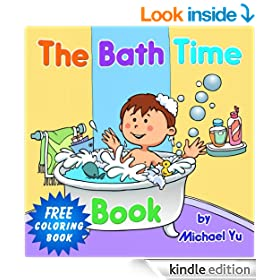 Children's Book: The Bath Time Book  ( A Bedtime Children's Picture book for Ages 2 to 8)