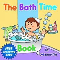 (FREE on 9/23) Children's Book: The Bath Time Book  by Michael Yu - http://eBooksHabit.com