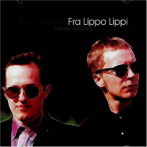 Fra Lippo Lippi - The Essential Fra Lippo Lippi - Essence & Rare - Zortam Music