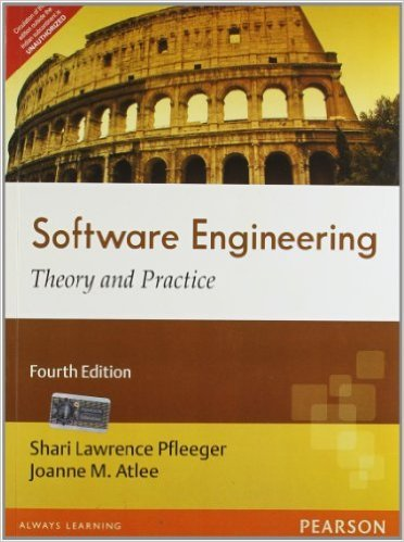 Software Engineering: Theory and Practice - International Edition, by Joanne M. Atlee Shari Lawrence Pfleeger
