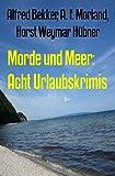 Image de Morde und Meer: Acht Urlaubskrimis