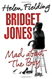 Bridget Jones: Mad about the Boy Helen Fielding