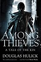 Among Thieves (Tale of the Kin Book 1)