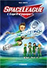 Space League, tome 2 : L'esprit d'équipe