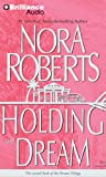 Nora Roberts Holding the Dream