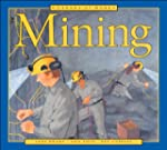 Canada at Work: Mining