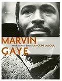 echange, troc Michael-Eric Dyson - Marvin Gaye, l'ange de la Soul