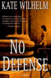 No Defense: A Novel