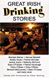 Great Irish Drinking Stories (0285636596) by Haining, Peter