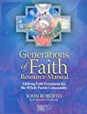 img - for Generations of Faith Resource Manual: Lifelong Faith Formation for the Whole Parish Community [With CD-ROM] book / textbook / text book