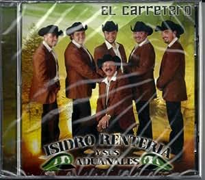 Isidro Renteria Y Susaduanales El Carretero