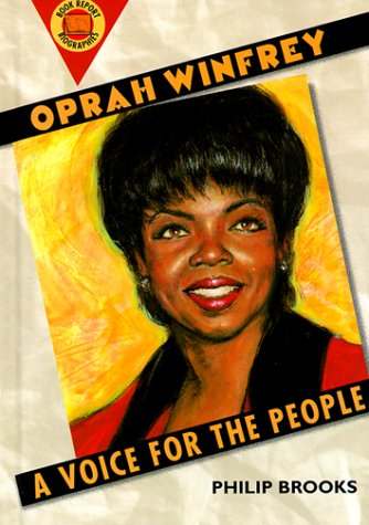 Oprah Winfrey: A Voice for the People (Book Report Biographies)