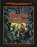 Reverse Dungeon (Advanced Dungeons & Dragons/AD&D) (0786913924) by John D. Rateliff