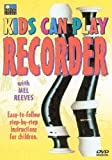 echange, troc Kids Can Play Recorder [Import anglais]