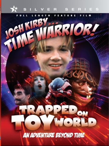 Josh Kirby...Time Warrior: Trapped On Toyworld front-629824