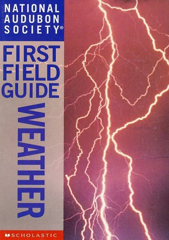 National Audubon Society First Field Guide: Weather PDF