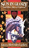 Mercedes Lackey Sun in Glory and Other Tales of Valdemar (Daw Book Collectors)