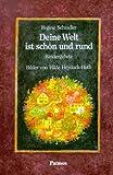 img - for Deine Welt ist sch n und rund. Kindergebete. book / textbook / text book