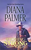 Wyoming Strong (English and English Edition)