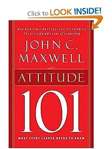 ATTITUDE 101 [Hardcover] — by John C. Maxwell