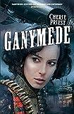 Ganymede (The Clockwork Century Book 3)