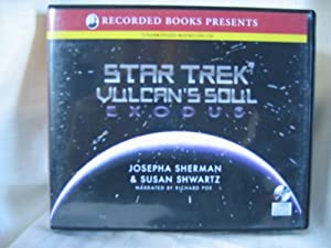 Star Trek Vulcan's Soul Book I Exodus by Josepha Sherman & Susan Schwartz Unabridged CD Audiobook (Star... by Josephga Sherman & Susan Shwartz and Richard Poe