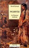 Pocahontas, la princesse indienne par Garnett