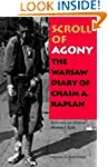 Scroll of Agony: The Warsaw Diary of...