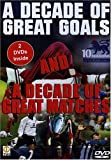 Soccer: A Decade Of Great Goals and Great Matches From The FA Premier League