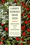 Garden Flowers from Seed (014046848X) by Lloyd, Christopher