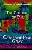 The Colour of Evil: Volume 2 (E3 (E Cubed))