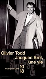 Jacques Brel, une vie