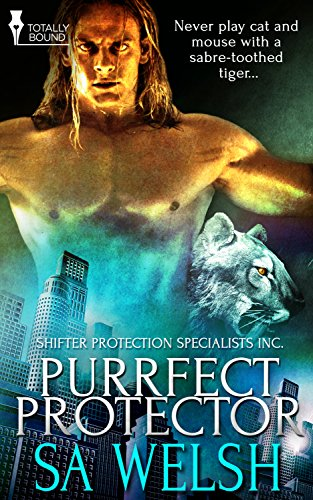 Purrfect Protector (Shifter Protection Specialists Inc. Book 1) (Fiction Inc compare prices)